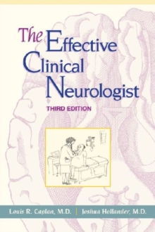 The Effective Clinical Neurologist, Paperback Book