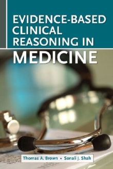 Evidence-Based Clinical Reasoning in Medicine, Paperback Book