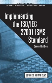 Implementing the ISO/IEC 27001 ISMS Standard, Hardback Book
