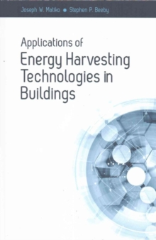 Applications of Energy Harvesting Technologies in Buildings, Hardback Book