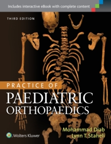 Practice of Paediatric Orthopaedics, Hardback Book
