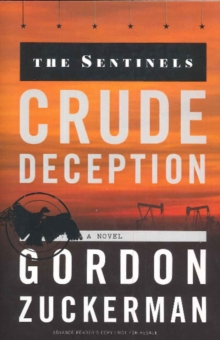 Crude Deception : A Novel, Paperback Book