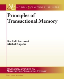 Principles of Transactional Memory, Paperback / softback Book