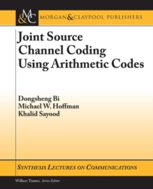 Joint Source Channel Coding Using Arithmetic Codes, Paperback Book
