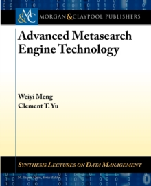 Advanced Metasearch Engine Technology, Paperback / softback Book