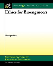 Ethics for Bioengineers, Paperback Book