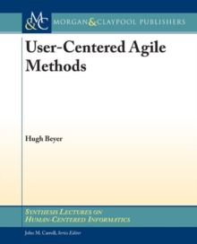 User-Centered Agile Methods, Paperback Book