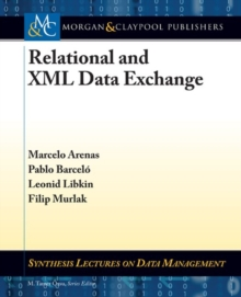 Relational and XML Data Exchange, Paperback / softback Book