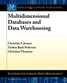 Multidimensional Databases and Data Warehousing, Paperback Book