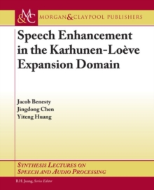 Speech Enhancement in the Karhunen-Loeve Expansion Domain, Paperback Book