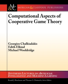Computational Aspects of Cooperative Game Theory, Paperback / softback Book