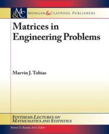 Matrices in Engineering Problems, Paperback / softback Book