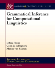 Grammatical Inference for Computational Linguistics, Paperback / softback Book