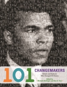 101 Changemakers, Paperback / softback Book