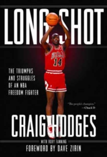 Long Shot : The Struggles and Triumphs of an NBA Freedom Fighter, Paperback / softback Book