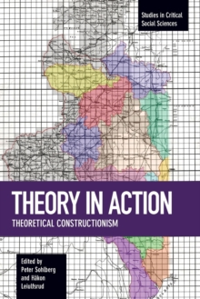 Theory In Action : Theoretical Constructionism, Paperback Book