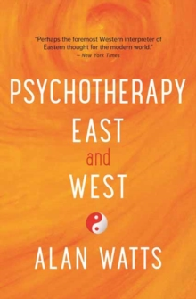 Psychotherapy East and West, Paperback / softback Book