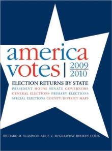 America Votes 29 : 2009-2010, Election Returns by State, Hardback Book