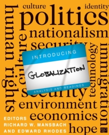 Introducing Globalization : Analysis and Readings, Paperback / softback Book