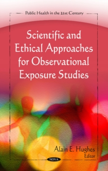 Scientific & Ethical Approaches for Observational Exposure Studies, Hardback Book
