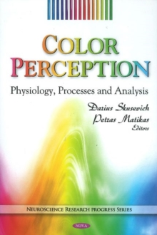 Color Perception : Physiology, Processes & Analysis, Hardback Book