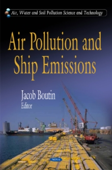 Air Pollution & Ship Emissions, Hardback Book
