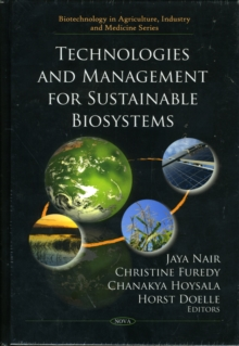 Technologies & Management for Sustainable Biosystems, Hardback Book
