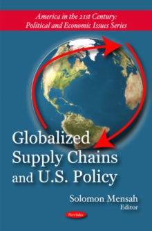Globalized Supply Chains & U.S. Policy, Paperback Book