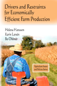 Drivers & Restraints for Economically Efficient Farm Production, Hardback Book