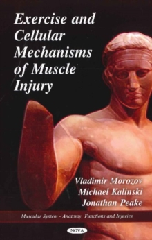 Exercise & Cellular Mechanisms of Muscle Injury, Hardback Book