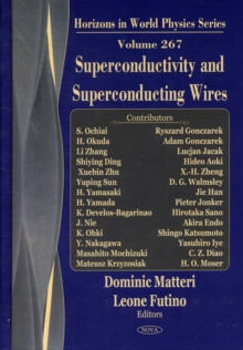 Superconductivity & Superconducting Wires, Hardback Book