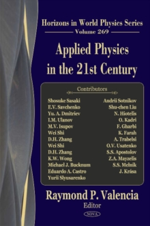 Applied Physics in the 21st Century : Horizons in World Physics -- Volume 269, Hardback Book