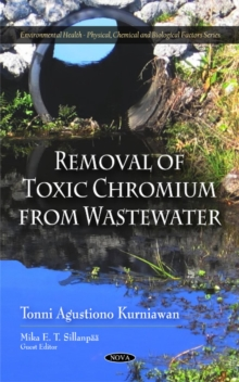 Removal of Toxic Chromium from Wastewater, Hardback Book