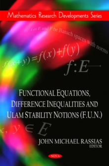 Functional Equations, Difference Inequalities & Ulam Stability Notions (F.U.N.), Hardback Book