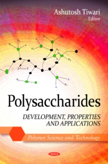 Polysaccharides : Development, Properties & Applications, Hardback Book