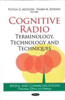 Cognitive Radio : Terminology, Technology & Techniques, Hardback Book