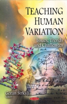 Teaching Human Variation : Issues, Trends & Challenges, Hardback Book