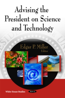 Advising the President on Science & Technology, Paperback / softback Book
