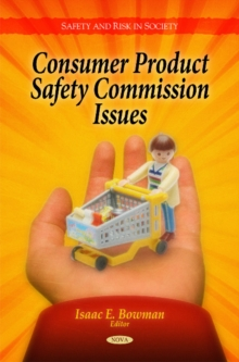 Consumer Product Safety Commission Issues, Hardback Book