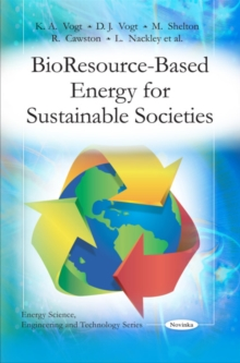 Bio Resource-Based Energy for Sustainable Societies, Paperback Book