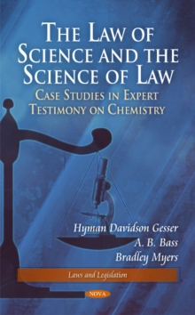 Law of Science & the Science of Law : Cases in Forensic Science, Hardback Book