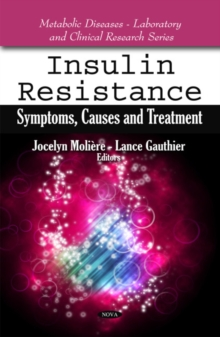 Insulin Resistance : Symptoms, Causes & Treatment, Hardback Book