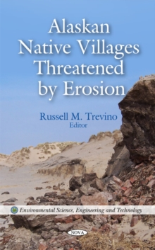 Alaskan Native Villages Threatened by Erosion, Hardback Book