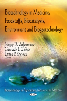 Biotechnology in Medicine, Foodstuffs, Biocatalysis, Environment & Biogeotechnology, Hardback Book