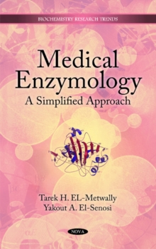 Medical Enzymology : A Simplified Approach, Hardback Book