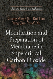 Modification & Preparation of Membrane in Supercritical Carbon Dioxide, Hardback Book