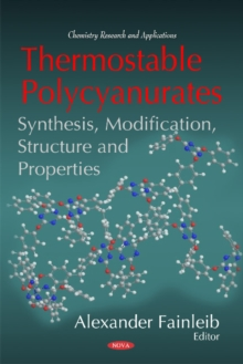 Thermostable Polycyanurates : Synthesis, Modification, Structure & Properties, Hardback Book