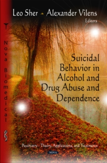 Suicidal Behavior in Alcohol & Drug Abuse & Dependence, Hardback Book