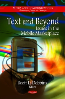Text & Beyond : Issues in the Mobile Marketplace, Paperback / softback Book