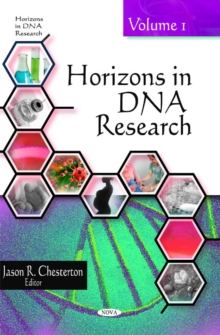 Horizons in DNA Research : Volume 1, Hardback Book